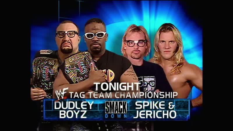 WWF SmackDown 05 07 2001 Chris Jericho Spike Dudley vs Dudley Boyz