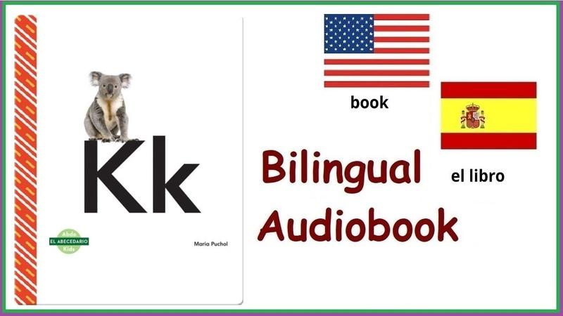 El abecedario Kk by Maria Puchol Spanish English dual language book using letter K in sentences