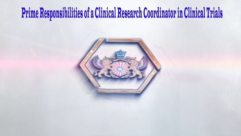 Prime Responsibilities of A Clinical Research Coordinator in Clinical Trials