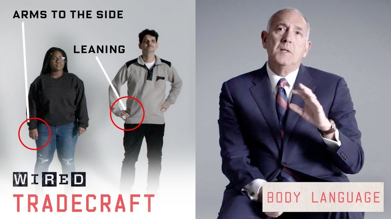 Former FBI Agent Explains How to Read Body Language Tradecraft WIRED