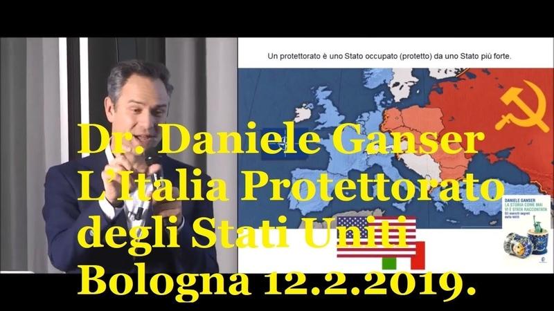 Dr Daniele Ganser L Italia Protettorato degli Stati Uniti Bologna 12 2 2019