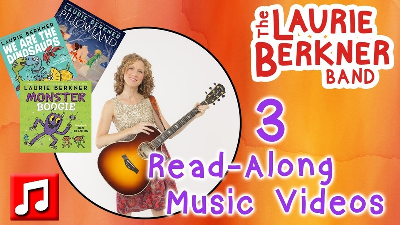Read-Along We Are The Dinosaurs, Pillowland, Monster Boogie Music Videos by Laurie Berkner