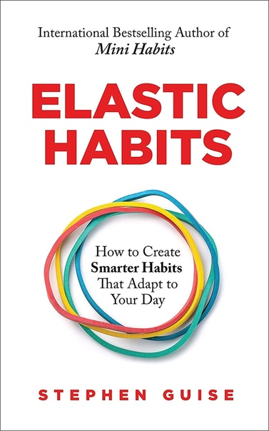 Book cover Elastic Habits