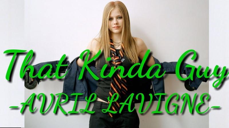 Avril Lavigne That Kinda Guy Lyrics Leaked