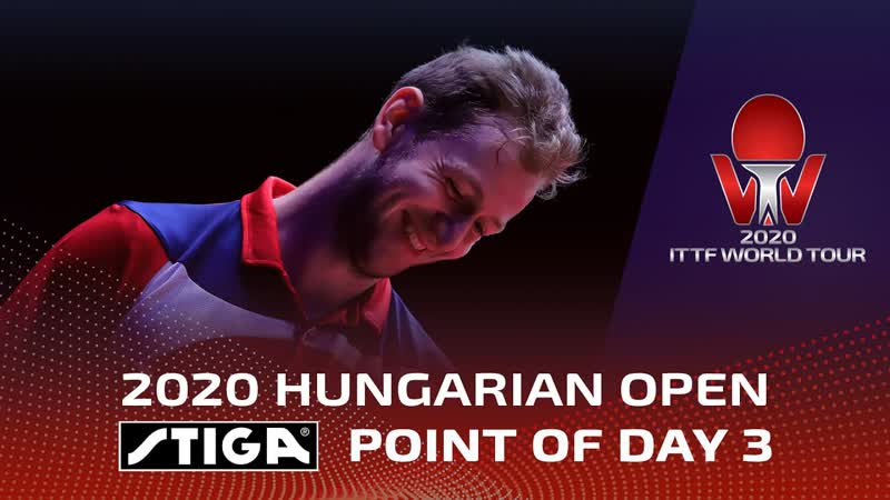 STIGA Point Of The Day 3 Hungarian Open 2020