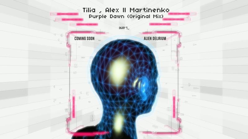 Tilia Alex ll Martinenko Purple Dawn Original Mix
