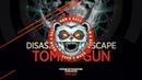 Disaszt feat Mindscape Tommy Gun Mainframe Recordings