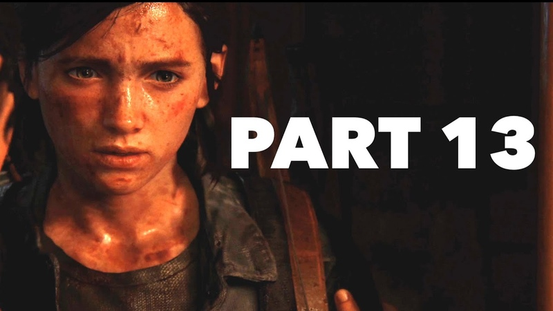 The Last of Us Part II PS4 Pro Hard Difficulty No Commentary Gameplay Part 13