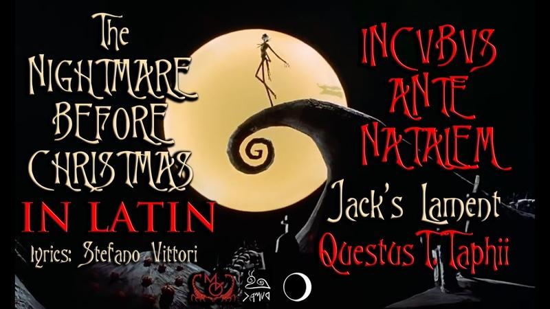 Nightmare Before Christmas in Latin! · Jacks Lament (lyrics Stefano Vittori) Songs in Latin