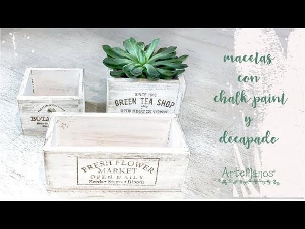 Como Pintar macetas o contenedores con decapado y pintura a la tiza