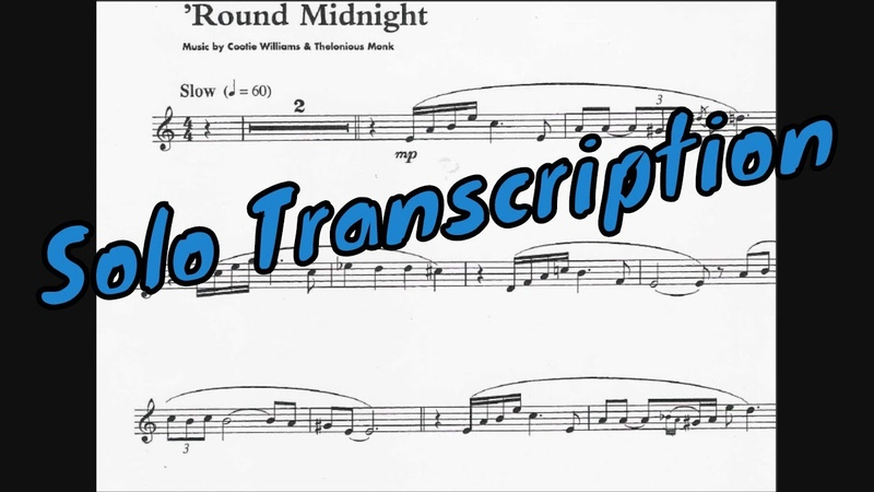 Round Midnight - Trumpet solo Transcription (Cootie Williams Thelonious Monk)