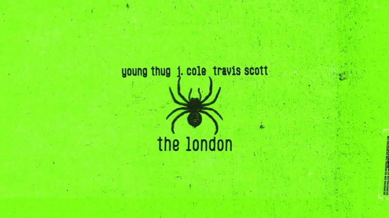 Young Thug - The London (ft. J. Cole Travis Scott)