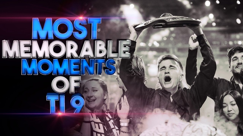 Moments in Dota 2 we will never forget - Most Memorable Moments of TI9 - The International 2019