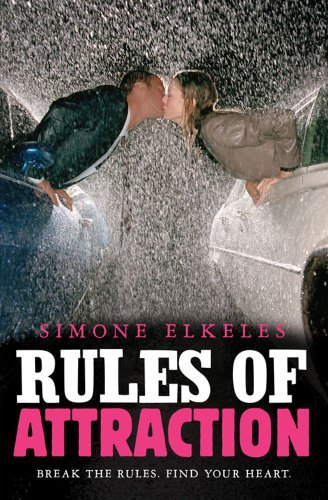 Rules of Attraction (Perfect Chemistry #2)