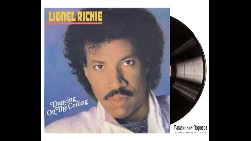 Слушаем альбом Lionel Richie - Dancing on the Ceiling