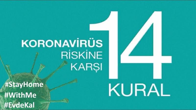 Bu 14 Kuralı Mutlaka Uygulayın ve Korona Virüsten Kendinizi Muhafaza Edin
