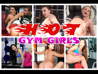 Hot Gym Girls compilation [Mandy Muse, Jynx Maze, Romi Rain, Phoenix Marie, Kelsi Monroe, August Taylorand others]