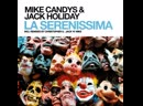 Mike Candys Jack Holiday - La Serenissima (Rework 2019)