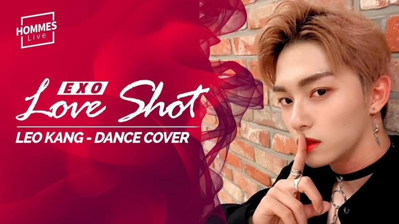[YOUTUBE] Kang Leo 201984 Exo - Love Shot Leo Kang (강레오) Dance Cover