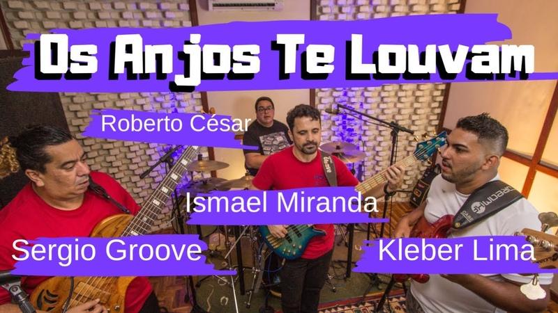 Os Anjos Te Louvam Eli Soares Trio de Baixo Bateria