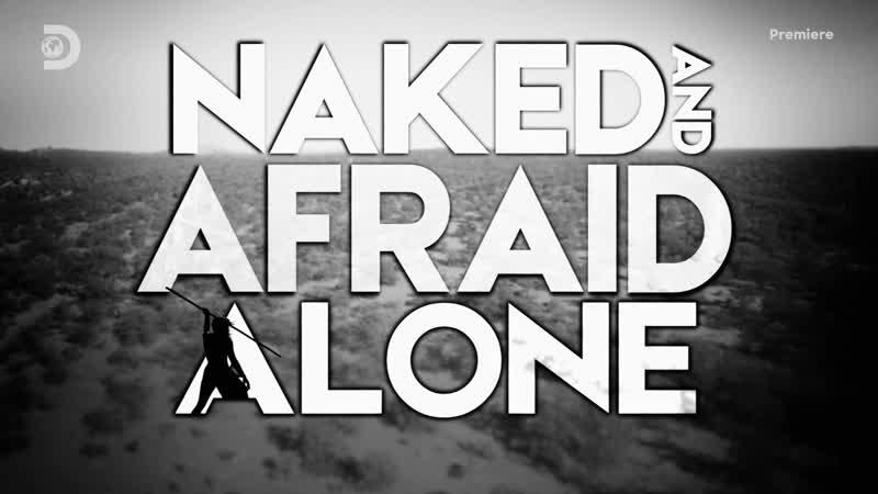 Голые напуганные и одинокие 5 серия Naked And Afraid Alone 2020