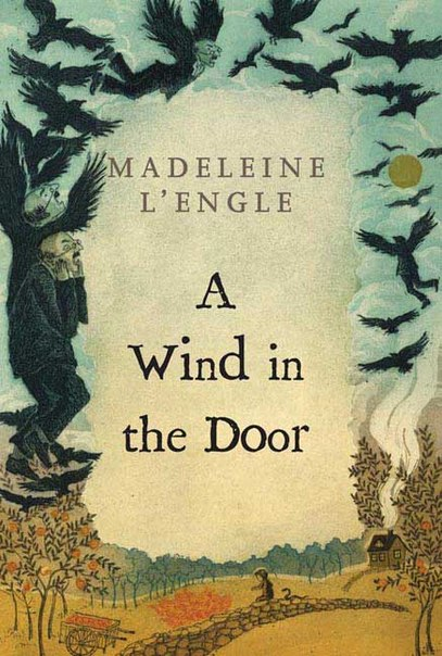 A Wind in the Door (A Wrinkle In Time Quintet #2)