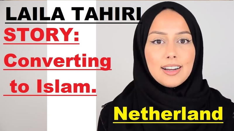 Laila Tahiri, Ex Christian, Netherland, story of converting to Islam! How I converted to Islam