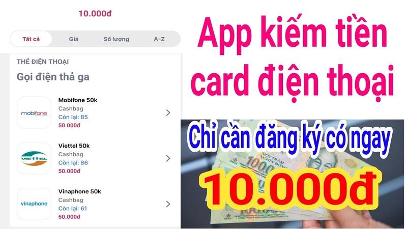 Chỉ Cần Đăng Kí Có Ngay 10 000đ Đổi Card Điện Thoại Cashbag Mua Sắm Hoàn Tiền