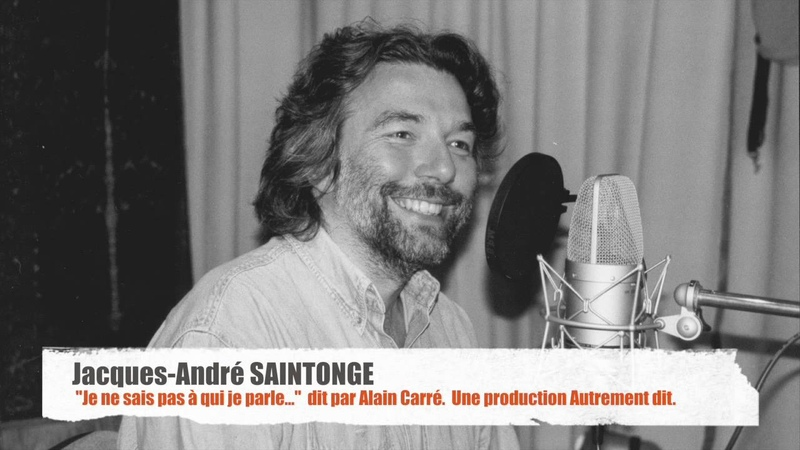 Jacques-André Saintonge, Toucher ciel, par Alain Carré. Une production Autrement dit.