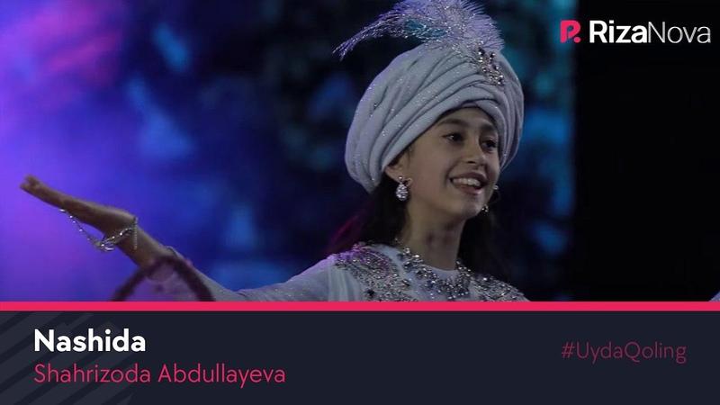 Shahrizoda Abdullayeva Nashida Шахризода Абдуллаева Нашида concert version 2020