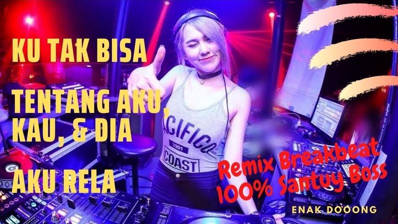 Remix Santai DJ WAMA88 Ku Tak Bisa x Tentang Aku Kau Dia 100% Full Bass Santuy *Tapi Enak Dong