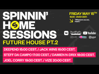 Spinnin' Home Sessions | Future House PT.2 Edition | Вечеринки #ЛучшеДома