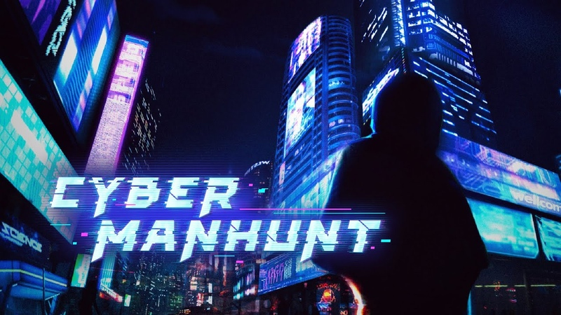 The Trailer of Cyber Manhunt Demo