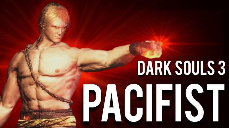 How to Pacifist Dark Souls 3