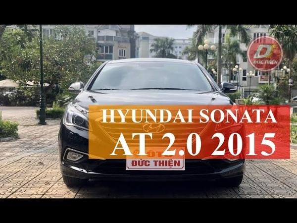 Hyundai Sonata 2 0AT 2015 nội thất thiết kế đẹp mắt hiện đại