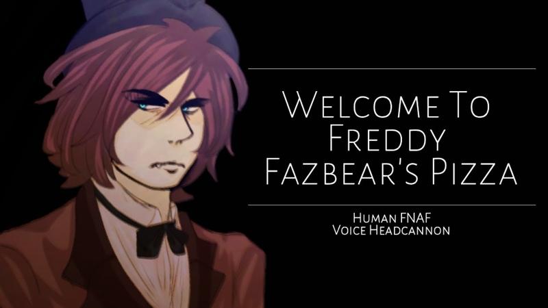 Welcome to Freddy Fazbear's Pizza Human FNAF