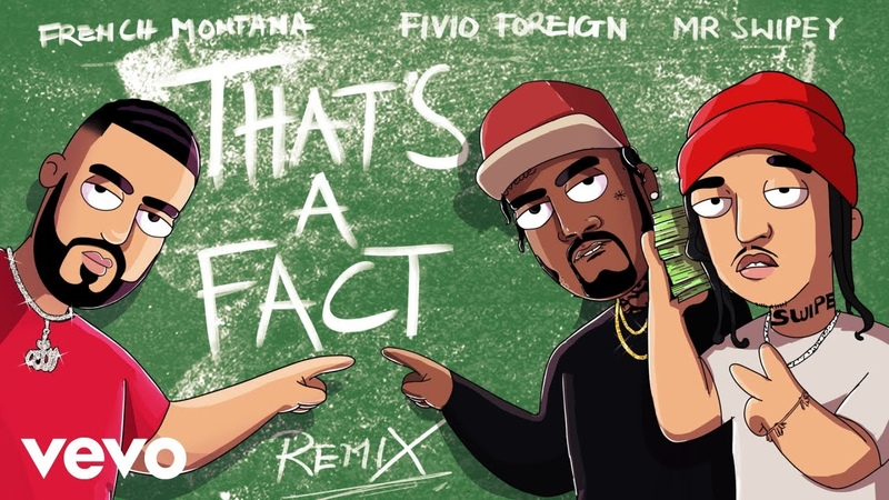 French Montana That's A Fact Remix Audio ft Fivio Foreign Mr Swipey