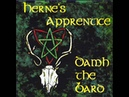 Damh the Bard - Fith Fath Song from Herne's