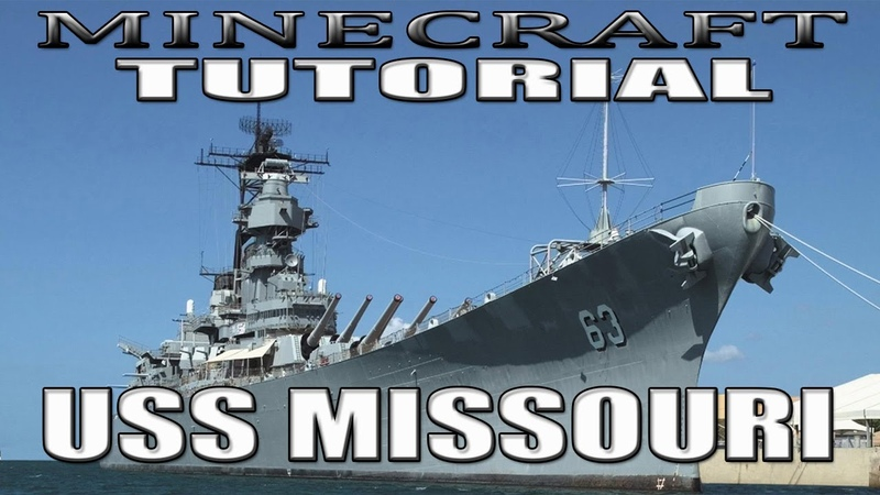 Minecraft Battleship Tutorial USS Missouri BB 63